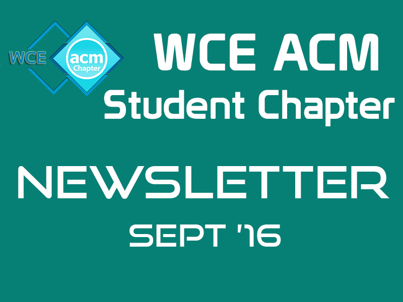 WCE ACM Newsletter September 2016 Edition